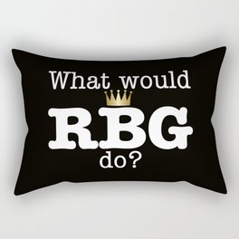 What would RBG do? Rectangular Pillow