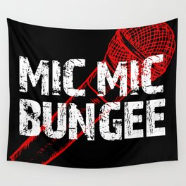 Mic Mic Bungee Wall Tapestry