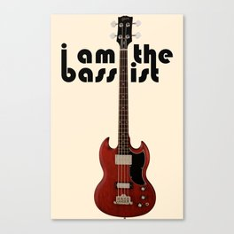 I AM THE BASSIST Canvas Print