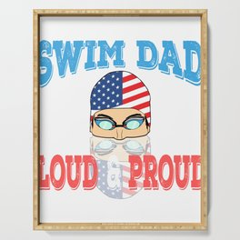 """A Great Swimming Tee For Swimmers Saying """"Swim Dad Loud & Proud"""" T-shirt Design Goggles Serving Tray"""