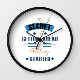Motivational & Inspirational Tees for person who wants to be successful in life and Getting started! Wall Clock
