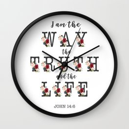 I am the Way the Truth and the Life Modern Floral Typography Wall Clock