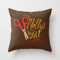 berserk Throw Pillows featuring Molly's right. I do go berserk. by Chris Piascik