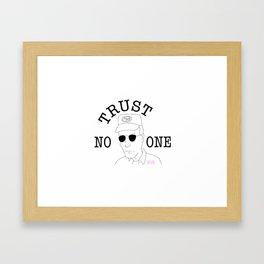 Trust No One (Dale) Framed Art Print