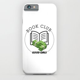 Book Club (Good Girls) iPhone Case
