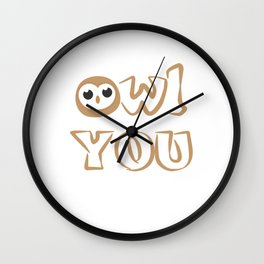 Owl Be There For You Owls Nocturnal Birds Night Hunter Animals Wildlife Wilderness Gift Wall Clock