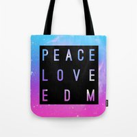 edm Tote Bags featuring Peace Love & EDM by Rachel Buske