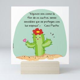 Some people are like cactus flower Mini Art Print