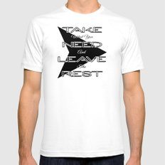 Take What You Need Mens Fitted Tee SMALL White