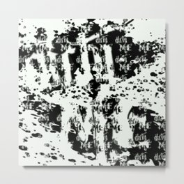 Dirty Me Metal Print
