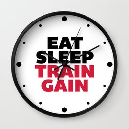 Eat Sleep Train Gain Gym Quote Wall Clock