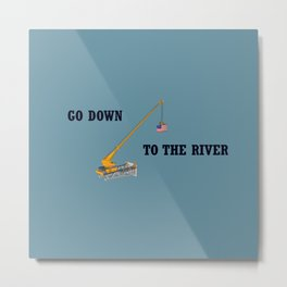 Go down to the river Metal Print