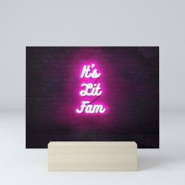 It's Lit Fam Neon Digital 3d art Sign 80s retro style deco Mini Art Print