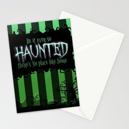 Be it ever so Haunted, there's no place like Home - Green Stationery Cards