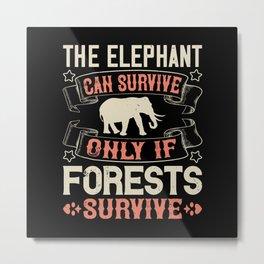 Elephant Quote - 37 Metal Print