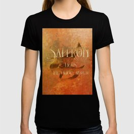 SAFFRON lights the victory march. Shadowhunter Children's Rhyme. T-shirt
