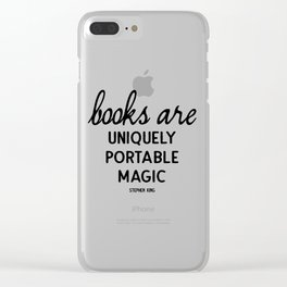 Books are uniquely portable magic | Stephen King Clear iPhone Case
