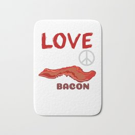 Love, Peace And Bacon Grease Bath Mat