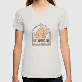 Left Handers Day Best Gift T-shirt
