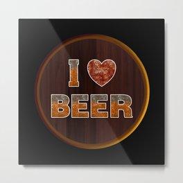 I Love Beer Keg Metal Print