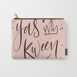 Yas Kween Carry-All Pouch