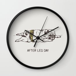 AFTER LEG DAY Wall Clock