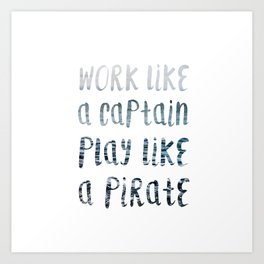 Play Like A Pirate Art Print