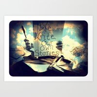 We Write Our Own Stories Art Print