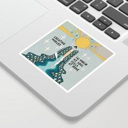 Creating worlds Sticker