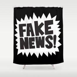 Fake news Shower Curtain