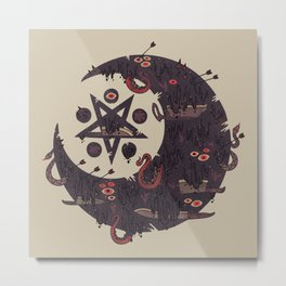 The Dark Moon Compels You to Fuck Shit Up Metal Print