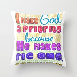God's Priority Throw Pillow