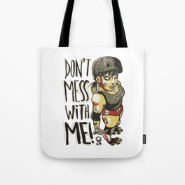 Don't Mess With Me! (olive version) Tote Bag