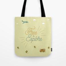 Free to Explore Tote Bag