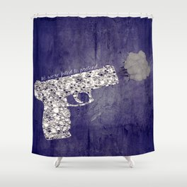 FATED TO PRETEND Shower Curtain