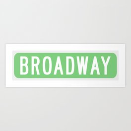 Broadway Sign Art Print