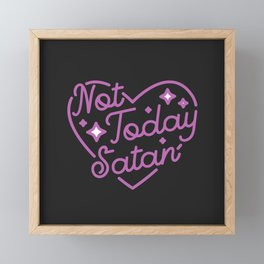 not today satan III Framed Mini Art Print