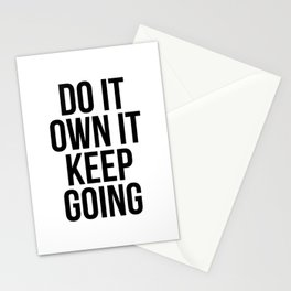 Do It. Own It. Keep Going. Stationery Cards