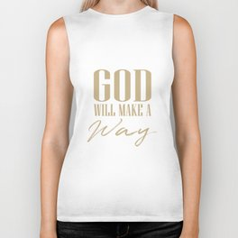 God will make a way,Christian,Bible Quote Biker Tank