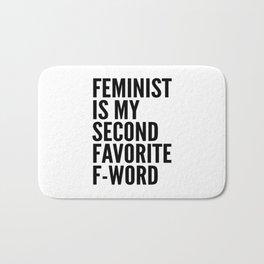 Feminist is My Second Favorite F-Word Bath Mat