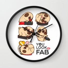 You Look Fab! -Puglie Wall Clock