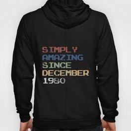 Simply Amazing Since December 1980 Retro Vintage  Hoody