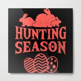 HUNTING SEASON Funny Easter Gift Hunter Rabbit Metal Print