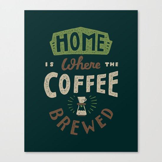 Home is Where Canvas Print