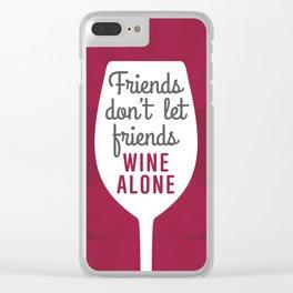 Wine Alone Clear iPhone Case