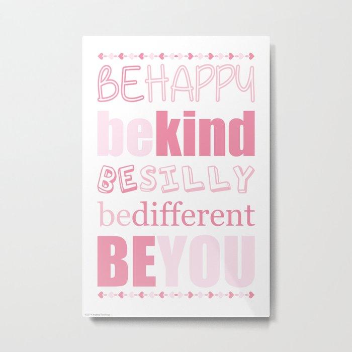 Be You - Pink Metal Print