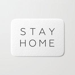 stay home Bath Mat