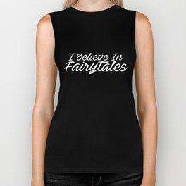 I Believe In Fairytales Princess  autism Biker Tank