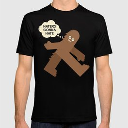 Bigfoot Has So Many Haters T-shirt