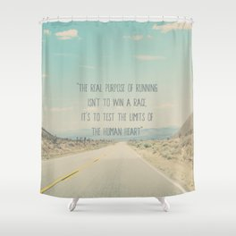 The real purpose of running print Shower Curtain